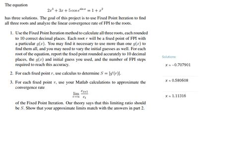 Solved: Use The Fixed Point Iteration Method To Calculate