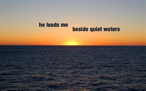 Quiet Waters!   Christian Wallpapers