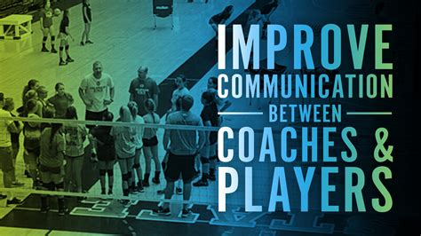Improving communication between coaches and players   The
